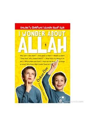 I Wonder About Allah 1-Özkan Öze
