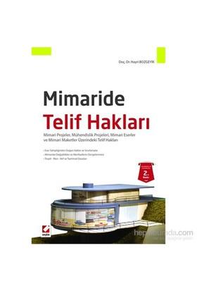 Mimaride Telif Hakları - Mimari Projeler, Mühendislik Projeleri, Mimari Eserler ve Mimari Maketler Ü