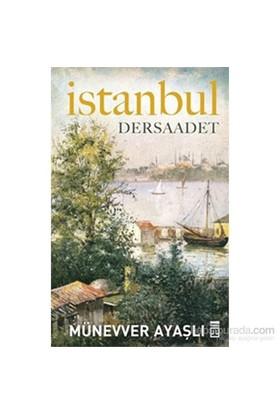 İstanbul - Dersaadet-Münevver Ayaşlı