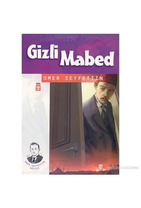 Gizli Mabed-Ömer Seyfettin