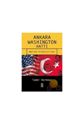 Ankara Washington Hattı-Tamer Korkmaz