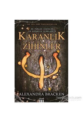 Karanlık Zihinler - Alexandra Bracken