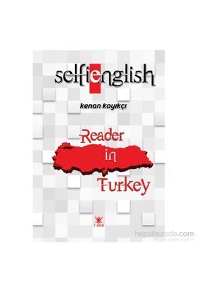 Selfie English: Reader İn Turkey - Kenan Kayıkçı-Kenan Kayıkçı
