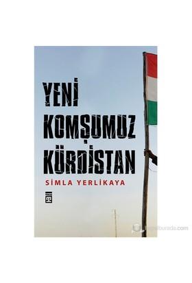 Yeni Komşumuz Kürdistan-Simla Yerlikaya
