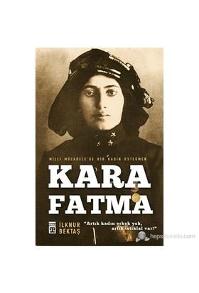 Kara Fatma - İlknur Bektaş