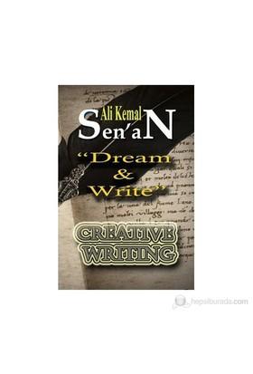 Dream And Write-Ali Kemal Senan