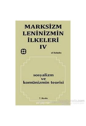 Marksizm, Leninizmin İlkeleri Cilt: 4 Sosyalizm Ve Komünizmin Teorisi
