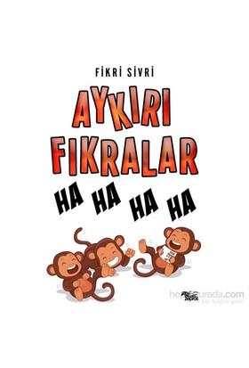 Aykırı Fıkralar-Fikri Sivri
