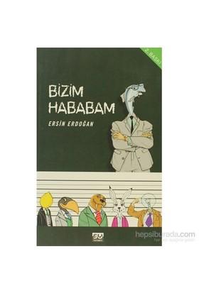 Bizim Hababam-Ersin Erdoğan