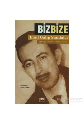 Biz Bize-Emil Galip Sandalcı