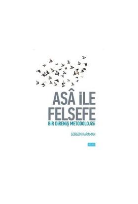 Asa İle Felsefe-Gürgün Karaman