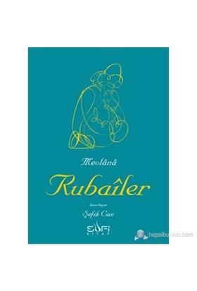 Rubaîler-Mevlana Celaleddin Rumi