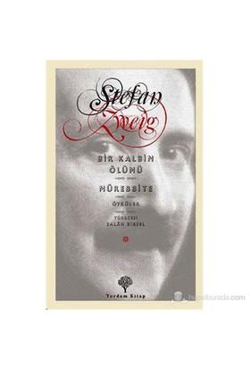 Bir Kalbin Ölümü-Mürebbiye-Stefan Zweig