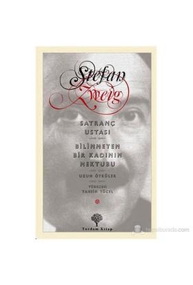 Satranç Ustası-Bilinmeyen Bir Kadının Mektubu-Stefan Zweig