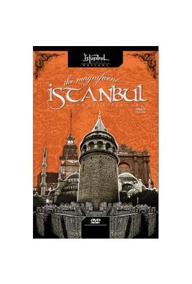 The Magnıfıcent İstanbul (Muhteşem İstanbul)