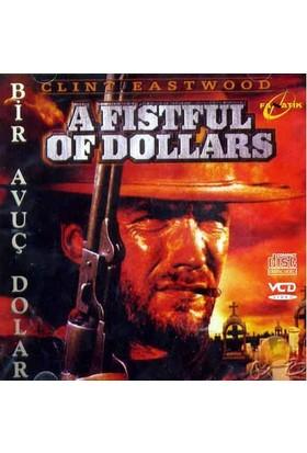 Bir Avuç Dolar (A Fıstful Of Dollars) ( VCD )