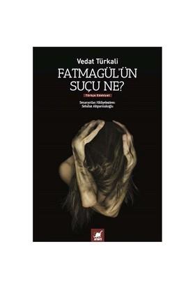 Fatmagül'ün Suçu Ne - Vedat Türkali