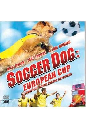 Şampiyon Köpek Avrupa Kupasında (Soccer Dog European Cup) ( VCD )