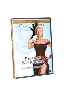 River Of No Return (Dönüşü Olmayan Nehir)