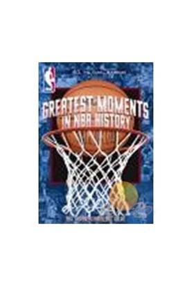 Nba Greatest Moments In Nba history (Nba Tarihindeki En İyi Anlar)