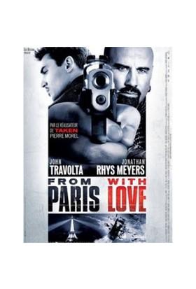 From Paris With Love (Paris'ten Sevgilerle)