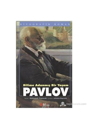 Bilime Adanmış Bir Yaşam Pavlov-Aleksandr Popovski