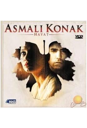 Asmalı Konak (Hayat) ( VCD )