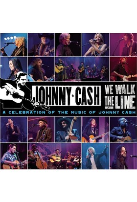 We Walk The Line: A Celebration of the Music of Johnny Cash (CD + DVD)