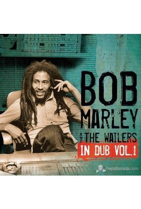 Bob Marley And The Wailers - In Dub Vol.1