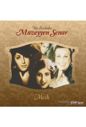 Müzeyyen Senar - Meşk