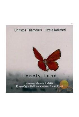 Chrıstos Tsıamoulıs ,lızeta Kalımerı - Lonely Land