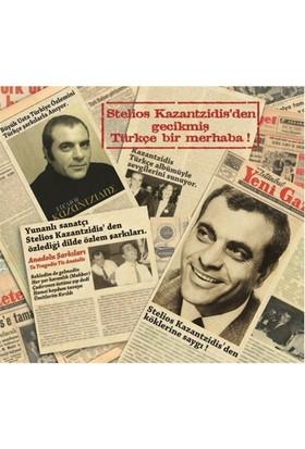 Stelios Kazantzidis - Anadolu Şarkıları