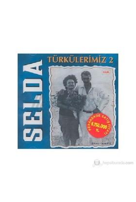 Selda Bağcan - Türkülerimiz 2