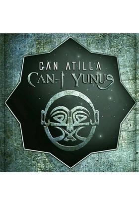 Can Atilla - Can-I Yunus