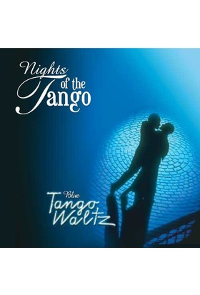 Nights Of The Tango - Blue Tango Waltz