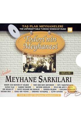 Meyhane Şarkıları Todori'nin Meyhanesi