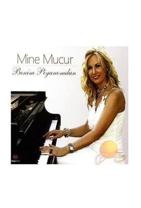 Mine Mucur - Benim Piyanomdan