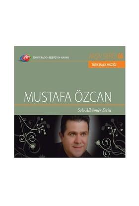 TRT Arşiv Serisi 066: Mustafa Özcan / Solo Albümler Serisi
