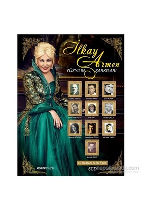 İlkay Armen - Yüzyılın Şarkıları-10 Besteci 80 Eser