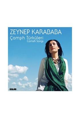Zeynep Karababa - Çamşıh Türküleri