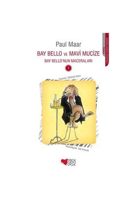 Bay Bello Ve Mavi Mucize-Paul Maar