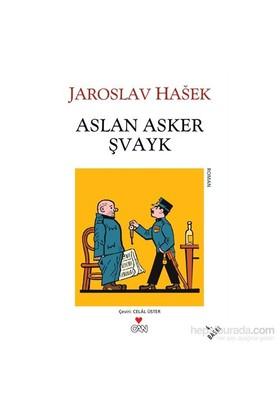 Aslan Asker Şvayk - Jaroslav Haşek