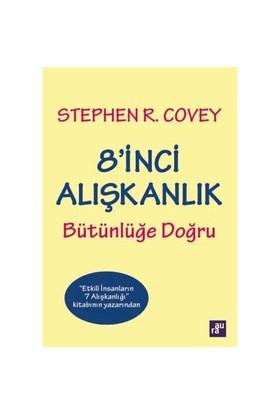 8' İnci Alışkanlık: Bütünlüğe Doğru-Stephen R. Covey