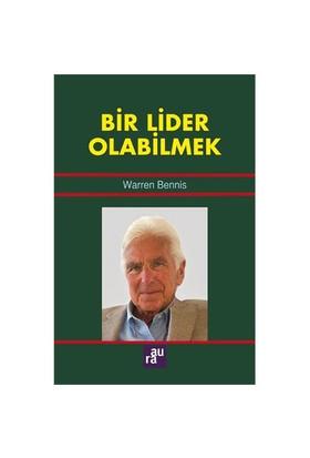 Bir Lider Olabilmek-Warren Bennis