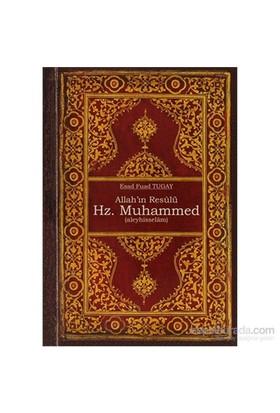 Allah'In Resulü Hz. Muhammed (A.S)-Esad Fuad Tugay