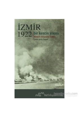 İzmir 1922-Marjorie Housepian Dobkin