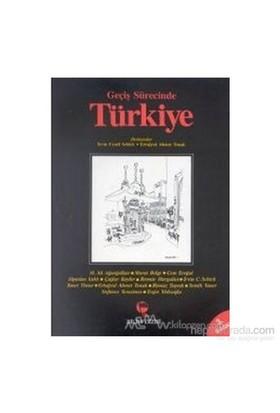 Geçiş Sürecinde Türkiye-Irvin Cemil Schick