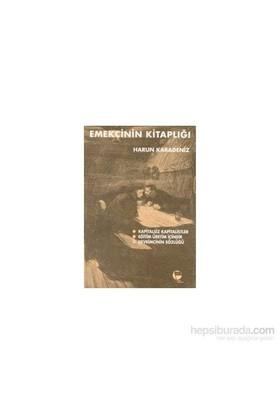 Emekçinin Kitaplığı-Harun Karadeniz