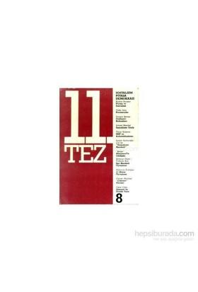 11. Tez Kitap Dizisi Sayı: 8 Sosyalizm Piyasa Demokrasi