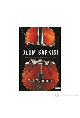 Ölüm Şarkısı - P. J. Parrish